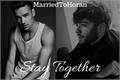 História: Stay Together (Ziam Mayne)