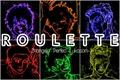 História: Zhangelo, Perleo, Lukason - Roulette