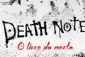 História: Death note: o livro da morte