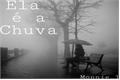 História: Ela é a Chuva
