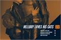 História: Hellboy loves his cats