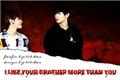 História: I Like Your Brother More Than You;