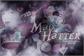 História: Mad Hatter