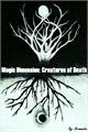 História: Magic Dimension: Creatures of Death