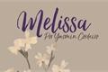 História: MELISSA