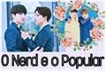 História: O Nerd e o Popular-Jikook(ABO)