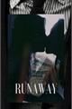 História: Runaway