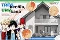 História: Três Heróis, Uma Casa - TodoBakuDeku
