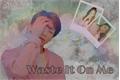 História: Waste It On Me - (Jeon Jungkook)