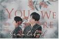 História: You Were Beautiful - Min Yoongi