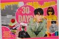 História: 30 Days - Imagine Changbin - Stray Kids