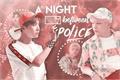 História: A Night Between Police - Yoonseok One Shot