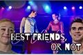 História: Best friends, or not -Barchie