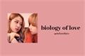 História: .biology of love.