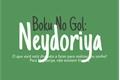 História: Boku No Gol: Neydoriya