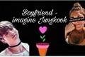 História: Boyfriend - Imagine Jungkook