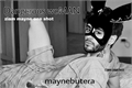 História: Dangerous woMAN - ziam mayne one shot