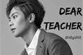 História: Dear teacher - Heejun