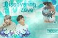 História: Discovering Love ( Imagine Jungkook e Taehyung - BTS)