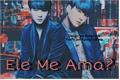 História: Ele me ama? - Submissa ( Min Yoongi )