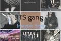 História: Gang BTS (Imagine Suga)