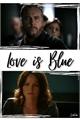 História: Love is blue
