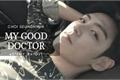História: My Good Doctor - T.O.P