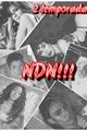 História: NDN!!! (Camren) 2 Temporada.