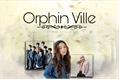 História: Orphin Ville