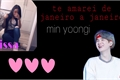 História: Te amarei de Janeiro a Janeiro - Min Yoongi
