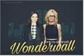 História: Wonderwall