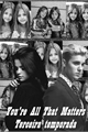 História: You're all that matters - terceira temporada