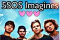 História: 5SOS Imagines