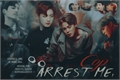 História: Arrest Me, Cop