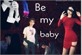 História: Be my baby...-Mark Lee