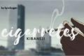 História: Cigarretes; kibaneji