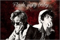 História: Flash, sexy baby