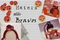História: Haters estão Bravos