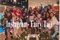 História: Instagram- Fairy Tail