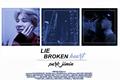 História: Lie, Broken Heart - Park Jimin