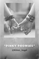 "História: ""Pinky Promise"""