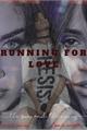 História: Running for love