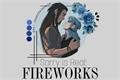 História: Sarry Is Real: Fireworks