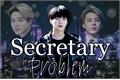 História: Secretary Problem (Yoonmin)