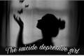 História: The suicide depressive girl.