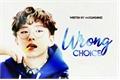História: Wrong Choice - Yoo Kihyun