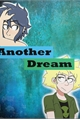 História: Another Dream