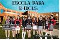 História: Escola para k-idols(interativa kpop)