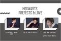 História: Hogwarts, prefects and love