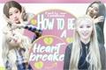 História: How To Be A Heartbreaker - Lipsoul